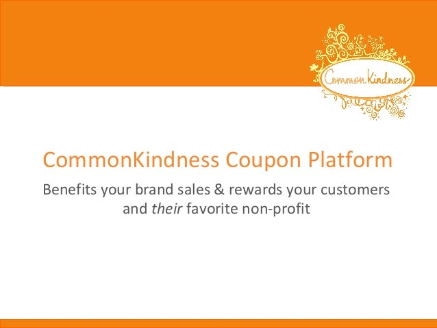 CommonKindness Coupon Platform Benefits your brand sales & rewards your customers and their favorite non-profit