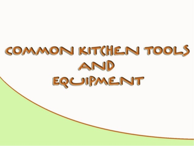 Common Kitchen Tools And Equipment
