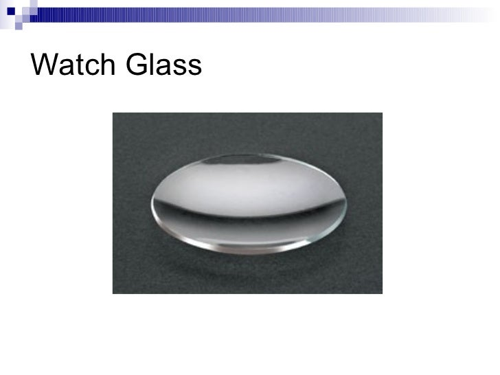 Test Tubes 10 Watch Glass