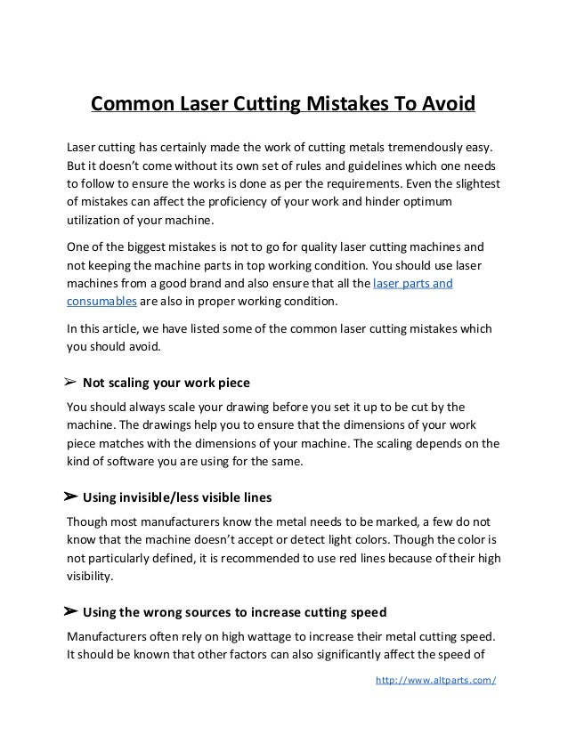 Common Laser Cutting Mistakes To Avoid Laser cutting has certainly made the work of cutting metals tremendously easy. But ...