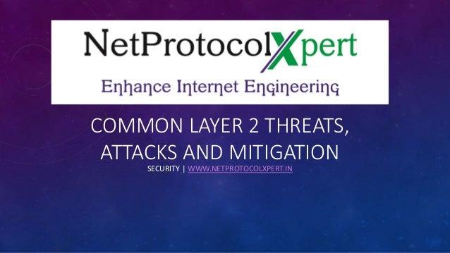 Common Layer 2 Threats Attacks Amp Mitigation