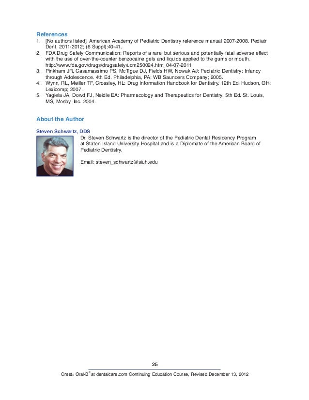 25 Crest® Oral-B ® at dentalcare.com Continuing Education Course, Revised December 13, 2012 References 1. [No authors lis...