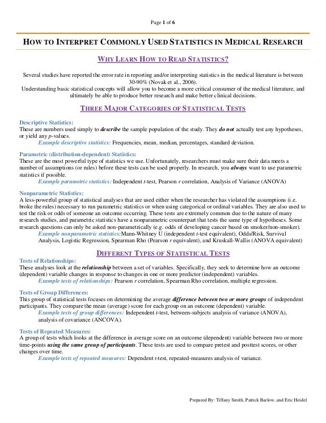Page 1 of 6 HOW TO INTERPRET COMMONLY USED STATISTICS IN MEDICAL RESEARCH                                  WHY LEARN HOW T...