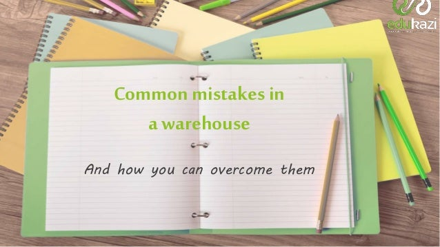 Common mistakes in warehouses