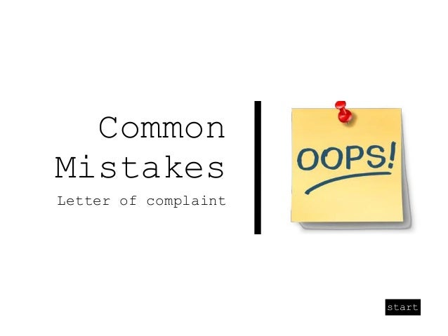start Common Mistakes Letter of complaint