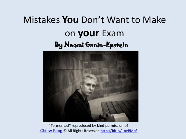 "Mistakes You Don't Want to Make on your Exam ""Tormented"" reproduced by kind permission of Chiew Pang © All Rights Reserved..."