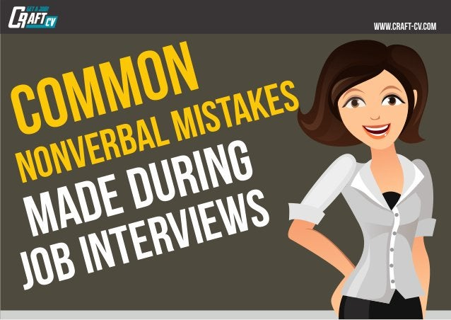 common nonverbalmistakes madeduring jobinterviews