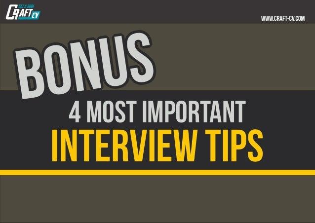 BONUSBONUSBONUS 4 most important interview tips