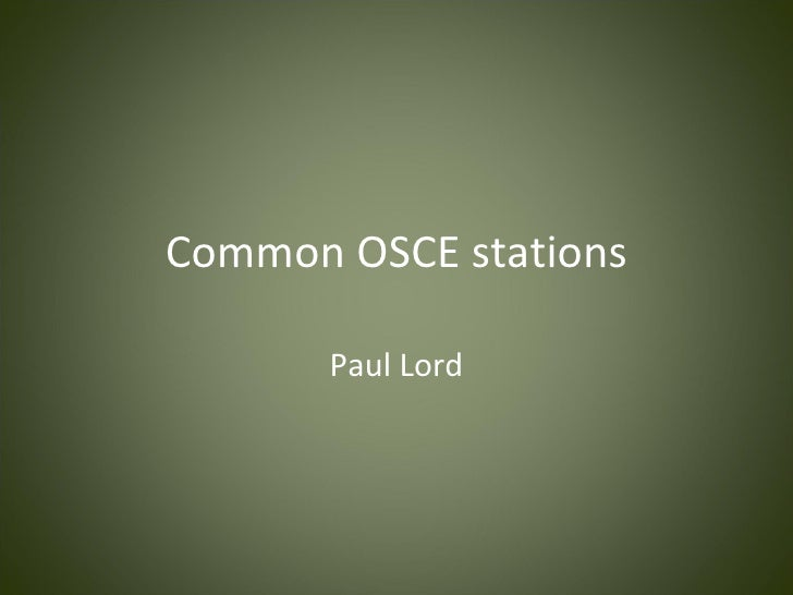 Common OSCE stations       Paul Lord