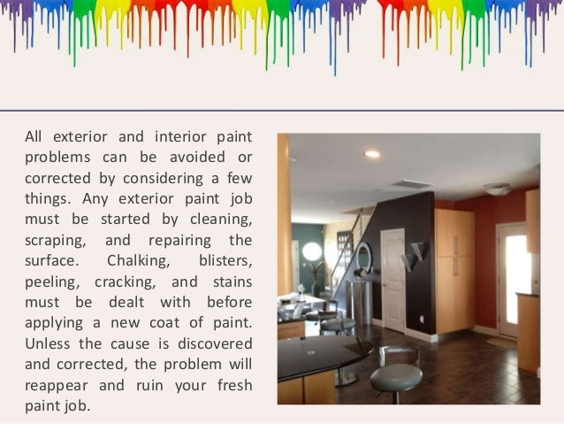 Common House Painting Problems And Solutions 2 All Exterior And Interior Paint Problems