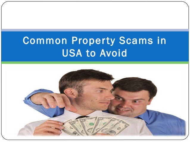Common Property Scams in USA to Avoid