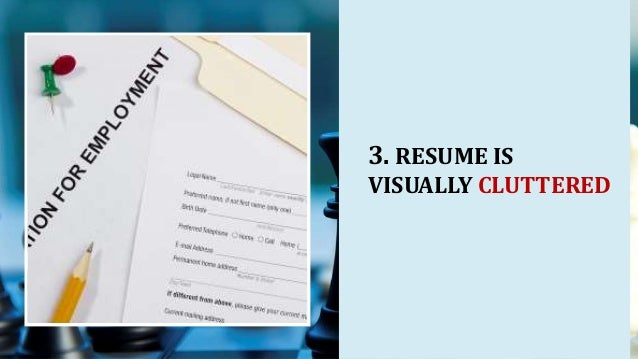 11 Common Resume Mistakes Missed By Spellcheck. Resume Is Visually  Cluttered 12