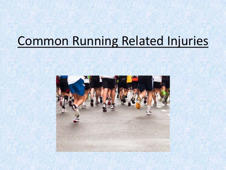 Common Running Related Injuries