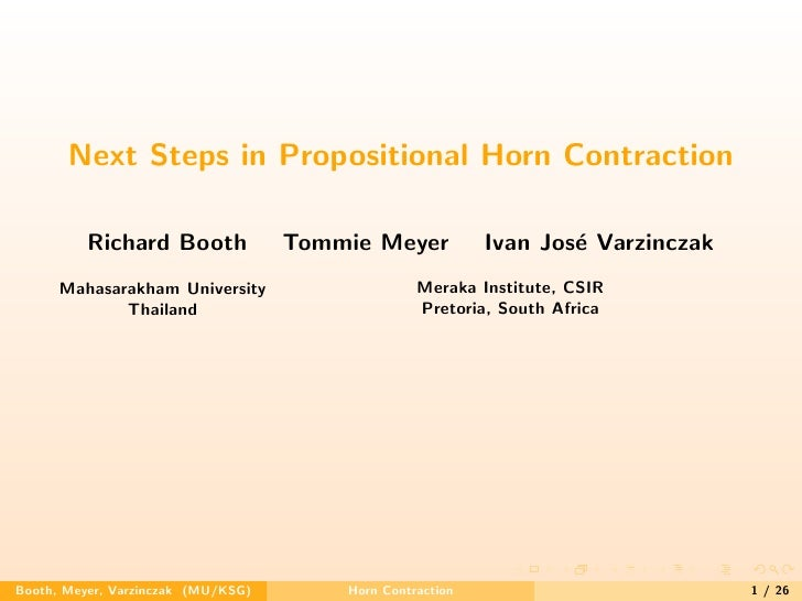 Next Steps in Propositional Horn Contraction            Richard Booth             Tommie Meyer           Ivan Jos´ Varzinc...