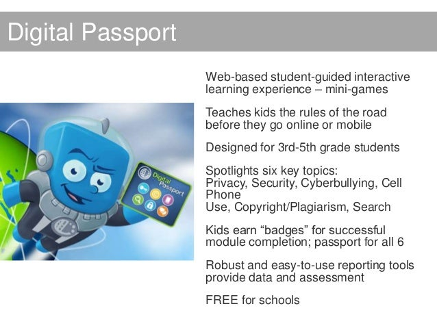 Digital Passport                   Web-based student-guided interactive                   learning experience – mini-games...