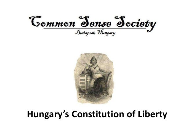 Hungary's Constitution of Liberty