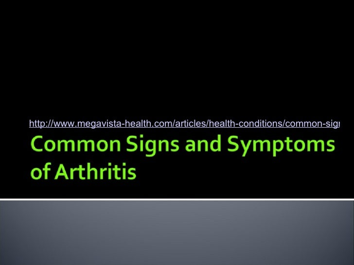 http://www.megavista-health.com/articles/health-conditions/common-signs-a