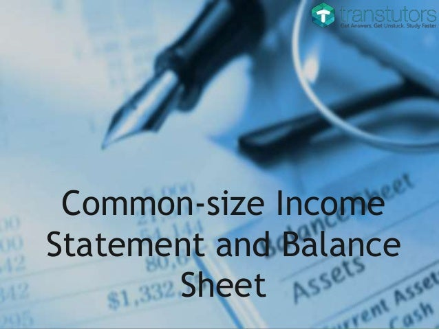 common size income statement and balance sheet