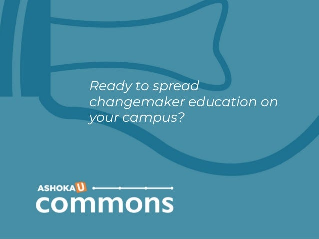 Ready to spread changemaker education on your campus?