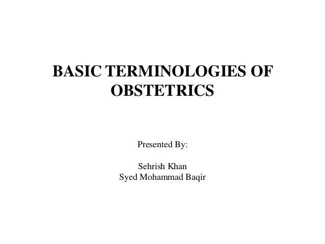 Common terminologies of obstetrics