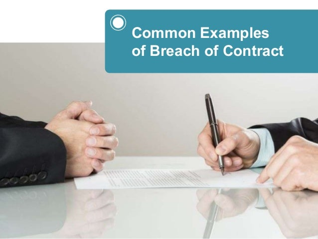 Common Examples of Breach of Contract