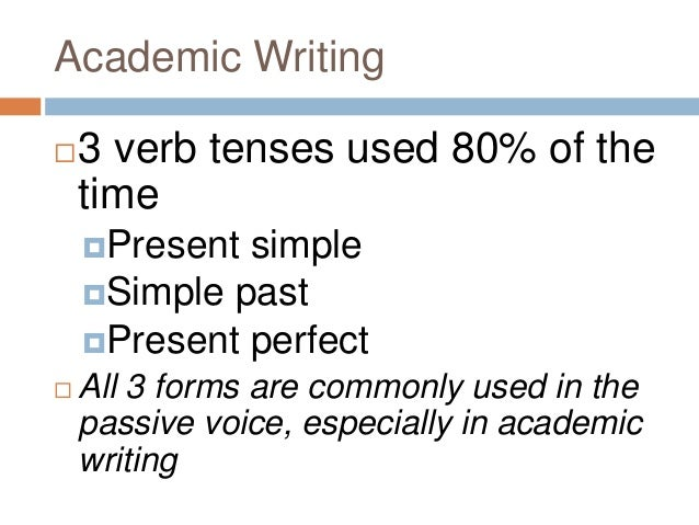 Academic writing needed verb tenses