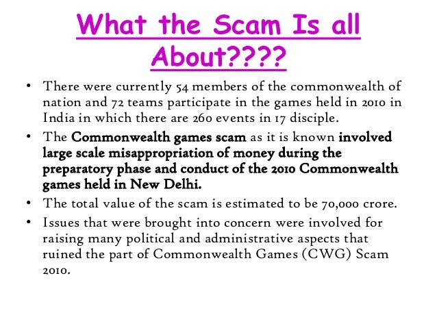 commonwealth game 2010 scam Yes • the central vigilance commission only half the said amount was spent on indian sportspersons involved in probing the alleged corruption in vario.