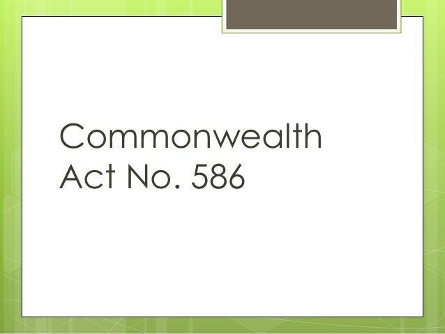 Commonwealth Act No. 586