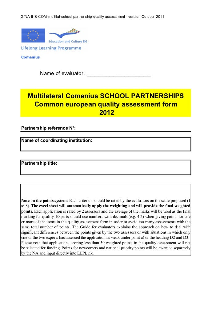 GfNA-II-B-COM-multilat-school partnership-quality assessment - version October 2011Comenius           Name of evaluator:  ...