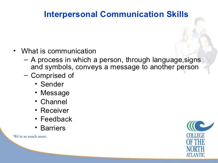 inter personal skills essay Read this essay on interpersonal relationships come browse our large digital warehouse of free sample essays get the knowledge you need in order to pass your.