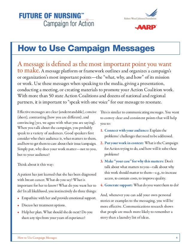 How to Use Campaign Messages	 1How to Use Campaign MessagesA message is defined as the most important point you wantto mak...