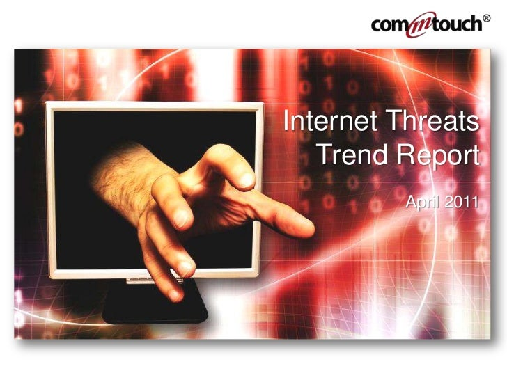 Internet Threats Trend Report<br />April 2011<br />