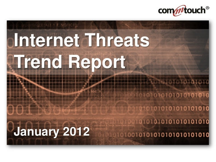 Internet ThreatsTrend ReportJanuary 2012