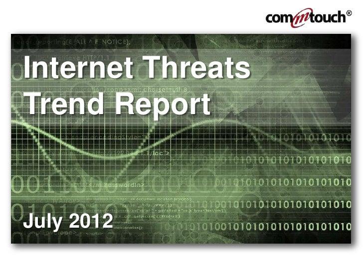 Internet ThreatsTrend ReportJuly 2012