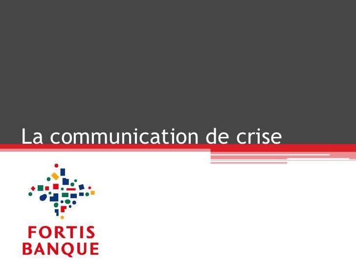 La communication de crise<br />