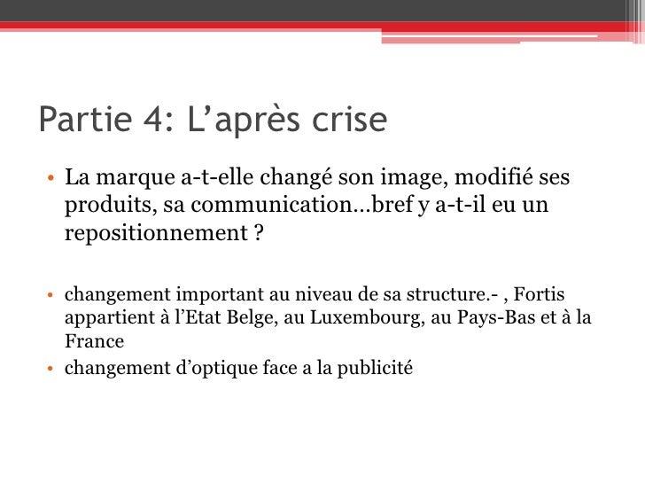 Partie 4: L'après crise<br />Comment l'entreprise a-t-elle vécu l'après crise (Effets et risques?)<br />disparition du DJ...