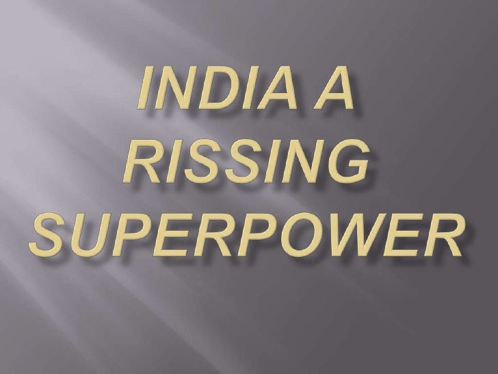    A superpower is a state with a leading position in the    international system and the ability to influence events and...