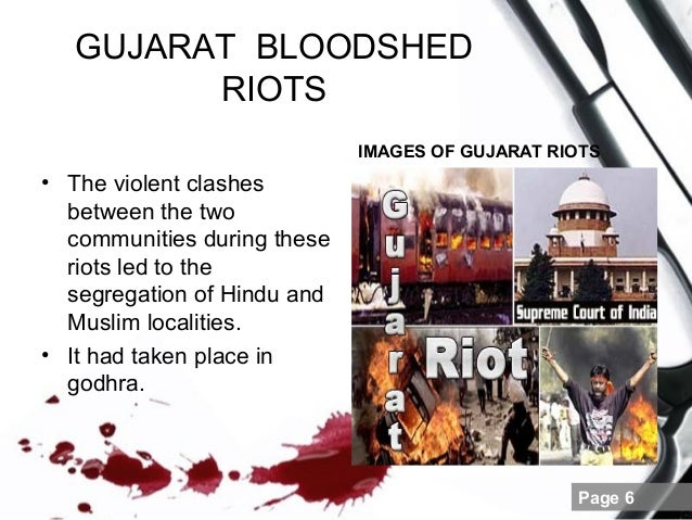 communal riots in india essay Gujarat riots of 2002 is another instance where the secularism of india is questioned communal riots have been a part of india for centuries but, gujarat riots has.