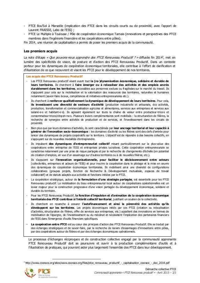 Démarche collective PTCE Communauté apprenante « PTCE Renouveau productif » - Avril 2015 – 2/3 - PTCE Bou'Sol à Marseille ...