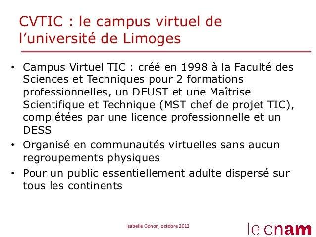 CVTIC : le campus virtuel de l'université de Limoges• Campus Virtuel TIC : créé en 1998 à la Faculté des   Sciences et Te...