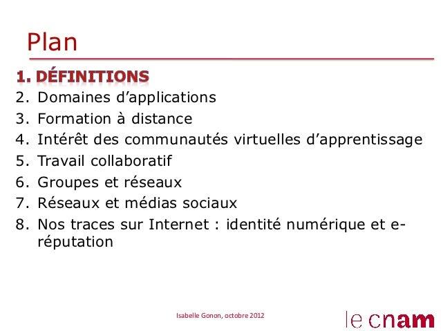 Plan2.   Domaines d'applications3.   Formation à distance4.   Intérêt des communautés virtuelles d'apprentissage5.   T...