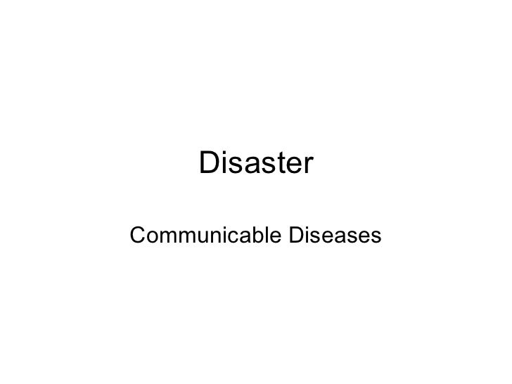 DisasterCommunicable Diseases