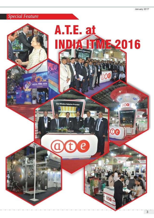 A.T.E. at INDIA ITME 2016 A.T.E. at INDIA ITME 2016 January 2017 3
