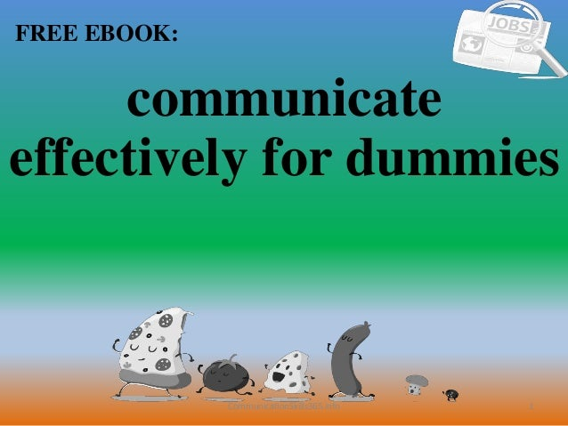 1 FREE EBOOK: CommunicationSkills365.info communicate effectively for dummies