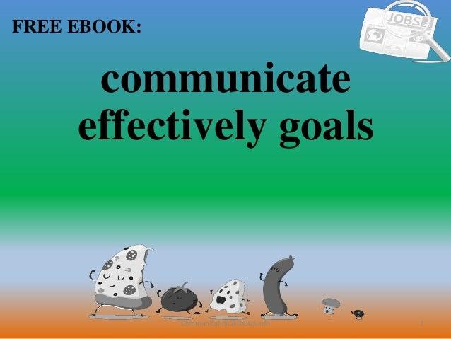 1 FREE EBOOK: CommunicationSkills365.info communicate effectively goals