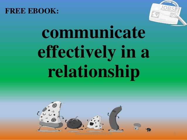 1 FREE EBOOK: CommunicationSkills365.info communicate effectively in a relationship