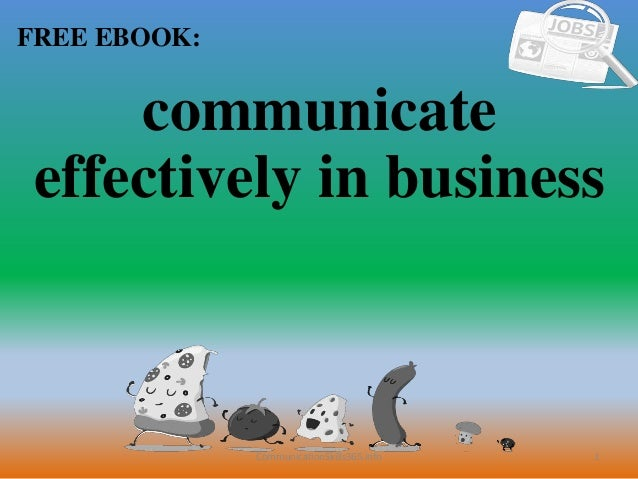 1 FREE EBOOK: CommunicationSkills365.info communicate effectively in business