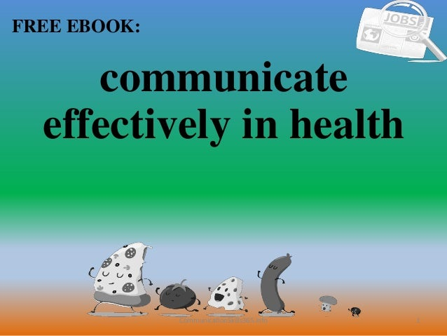 1 FREE EBOOK: CommunicationSkills365.info communicate effectively in health