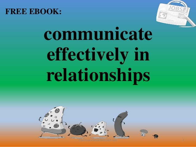 1 FREE EBOOK: CommunicationSkills365.info communicate effectively in relationships
