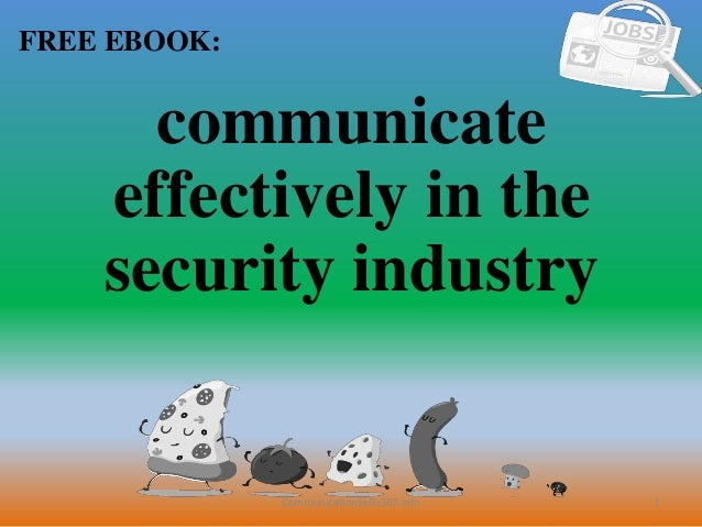 1 FREE EBOOK: CommunicationSkills365.info communicate effectively in the security industry